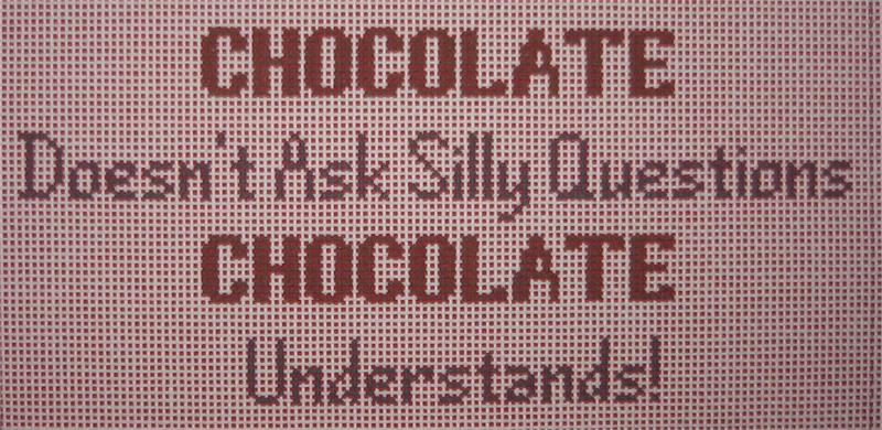 click here to view larger image of Chocolate doesn't ask Questions..... (hand painted canvases)