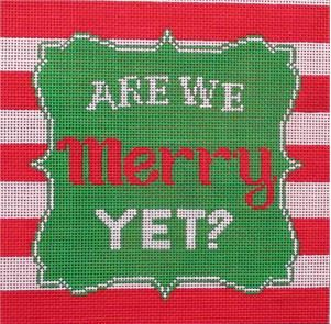 click here to view larger image of Are We Merry Yet? (hand painted canvases)