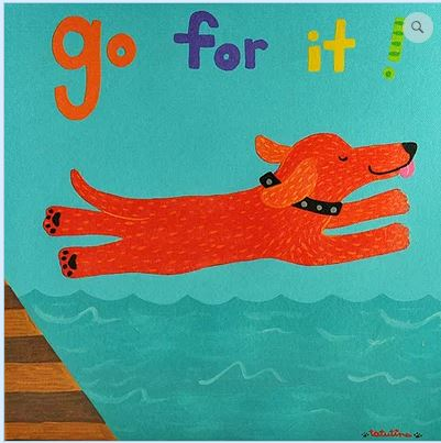 click here to view larger image of Go For It (hand painted canvases)
