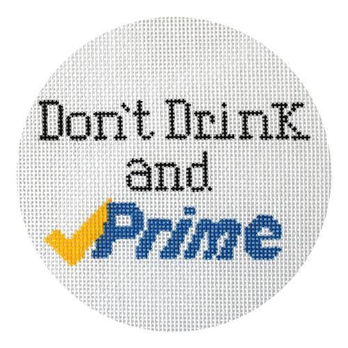 click here to view larger image of Don't Drink and Prime (hand painted canvases)