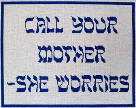 click here to view larger image of Call Your Mother (hand painted canvases)