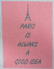 click here to view larger image of Paris is Always a Good Idea (hand painted canvases)