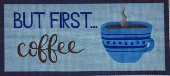 click here to view larger image of But First Coffee (hand painted canvases)