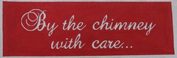 click here to view larger image of Stocking Hanger By the Chimney with Care/Red (hand painted canvases)