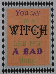 click here to view larger image of You Say I'm A Witch (hand painted canvases)