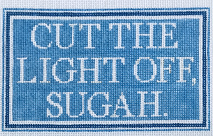 click here to view larger image of Cut the Light Off Sugah (hand painted canvases)