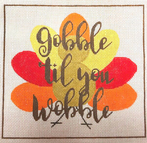 click here to view larger image of Gobble til you Wobble (hand painted canvases)