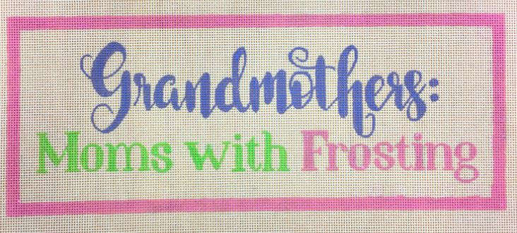 Grandmothers - Moms with Frosting - click here for more details