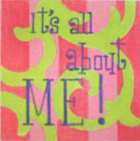 click here to view larger image of It's All About Me (hand painted canvases)