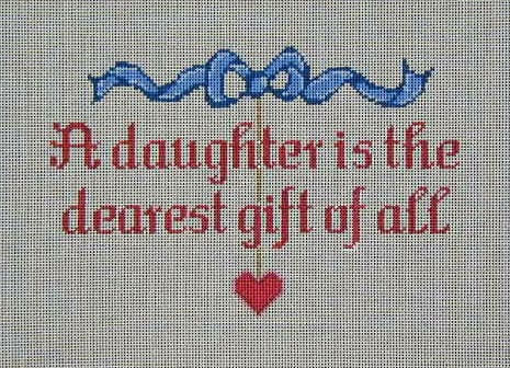 click here to view larger image of A  Daughter is the Dearest Gift of All (hand painted canvases)