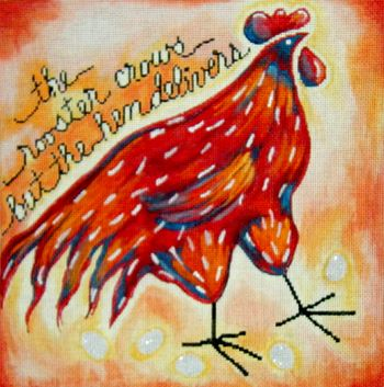click here to view larger image of Hen, The (hand painted canvases)