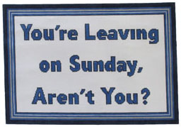 click here to view larger image of You're Leaving on Sunday Aren't You (hand painted canvases)