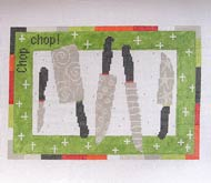 click here to view larger image of Chop Chop (hand painted canvases)